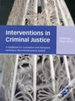 Interventions In Criminal Justice