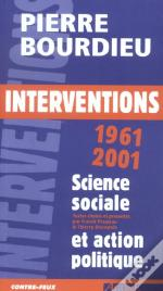 Interventions Politiques ; 1961-2001