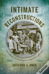 Intimate Reconstructions