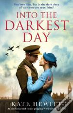 Into The Darkest Day: An Emotional And T