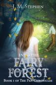 Into The Fairy Forest