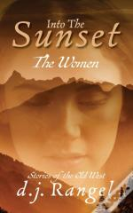 Into The Sunset: The Women