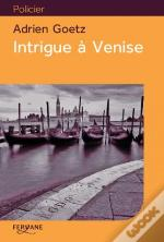Intrigue A Venise