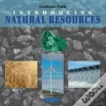 Introducing Natural Resources