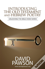 Introducing The Old Testament And Hebrew Poetry