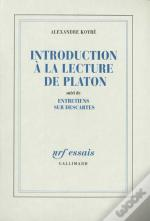 Introduction A La Lecture De Platon Entretiens Sur Descartes