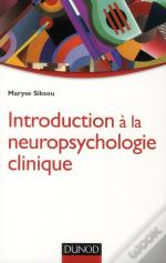 Introduction À La Neuropsychologie Clinique