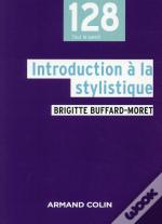 Introduction À La Stylistique ; Avec Exercices Corrigés