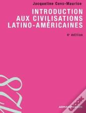 Introduction Aux Civilisations Latino-Américaines (4e Édition)