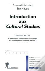 Introduction Aux Cultural Studies (3e Édition)
