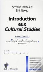Introduction Aux Cultural Studies (Édition 2008)