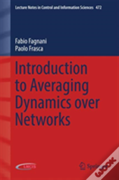 Introduction To Averaging Dynamics Over Networks