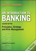 Introduction To Banking From Asset And Liability Management To The Yield Curve
