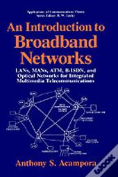 Introduction To Broadband Networks