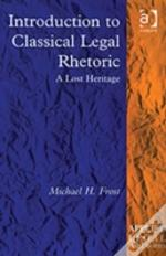 Introduction To Classical Legal Rhetoric