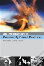 Introduction To Community Dance Practice