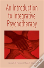 Introduction To Integrative Psychotherapy