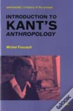 Introduction To Kant'S 'Anthropology From A Pragmatic Point Of View'