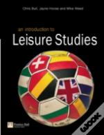 Introduction To Leisure Studies