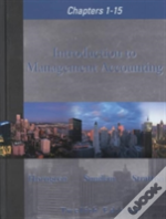 Introduction To Management Accounting, Chapters 1-15