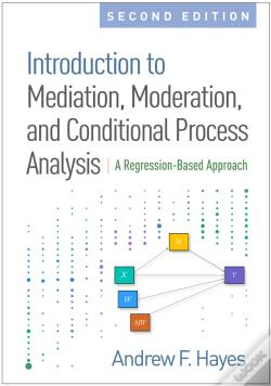 Wook.pt - Introduction To Mediation, Moderation, And Conditional Process Analysis, Second Edition