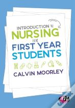 Introduction To Nursing For First Year Students