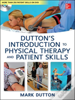 Introduction To Physical Therapy And Patient Skills