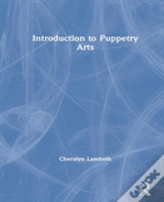 Introduction To Puppetry Arts