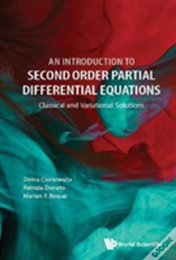 Wook.pt - Introduction To Second Order Partial Differential Equations, An: Classical And Variational Solutions
