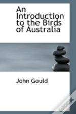 Introduction To The Birds Of Australia
