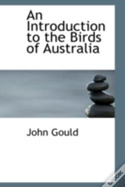 Wook.pt - Introduction To The Birds Of Australia