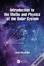 Introduction To The Maths And Physics Of The Solar System