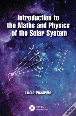 Wook.pt - Introduction To The Maths And Physics Of The Solar System
