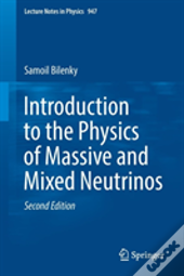Introduction To The Physics Of Massive And Mixed Neutrinos