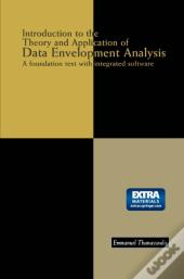 Introduction To The Theory And Application Of Data Envelopment Analysis
