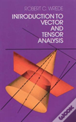 Introduction To Vector And Tensor Analysis
