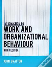 Introduction To Work And Organizational Behaviour