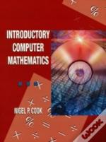 Introductory Computer Mathematics