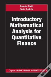 Introductory Mathematical Analysis For Quantitative Finance