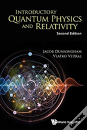 Introductory Quantum Physics And Relativity