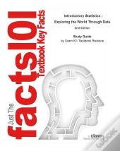 Introductory Statistics , Exploring The World Through Data With Cd