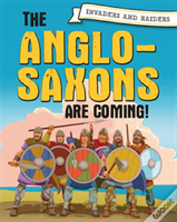 Wook.pt - Invaders And Raiders: Anglo Saxons