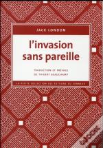 Invasion Sans Pareille (L')
