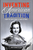 Inventing American Tradition