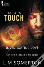 Investigating Love: Tarot'S Touch