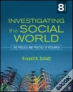 Investigating The Social World