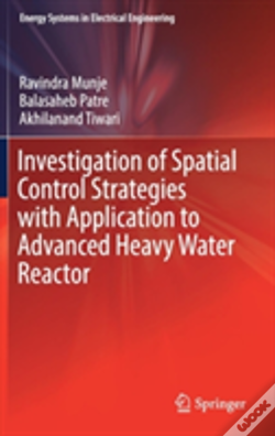 Wook.pt - Investigation Of Spatial Control Strategies With Application To Advanced Heavy Water Reactor