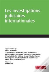 Investigations Judiciaires Internationales 1ere Edition
