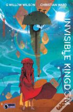 Invisible Kingdom Volume 1