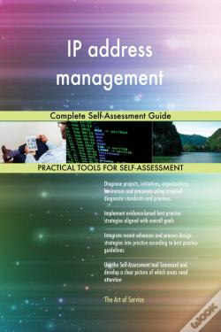 Wook.pt - Ip Address Management Complete Self-Assessment Guide